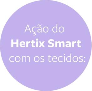 Ação do Hertix Smart com os tecidos